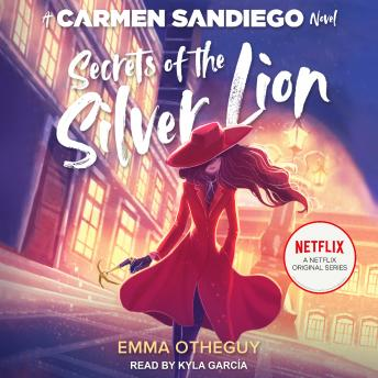 Secrets of the Silver Lion: A Carmen Sandiego Novel