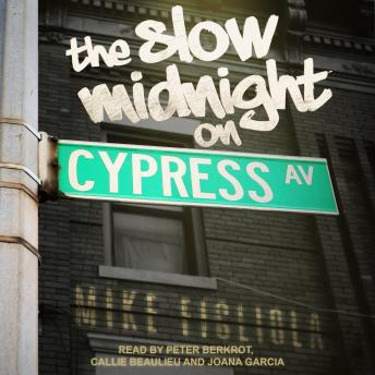 The Slow Midnight on Cypress Avenue