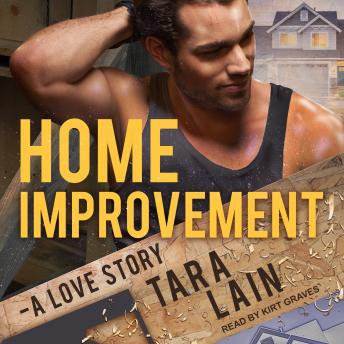 Home Improvement: A Love Story