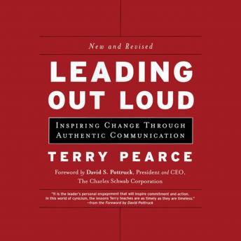 Leading Out Loud: Inspiring Change Through Authentic Communications