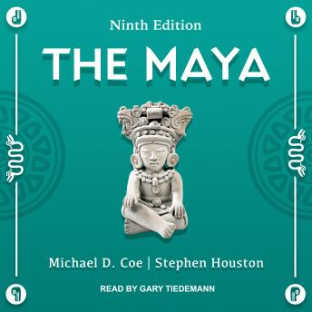 The Maya: Ninth Edition