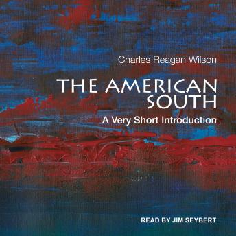 The American South: A Very Short Introduction