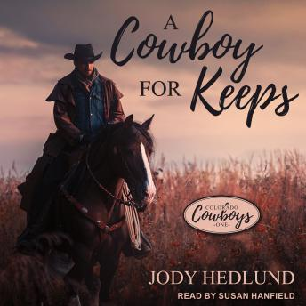Download Cowboy for Keeps by Jody Hedlund