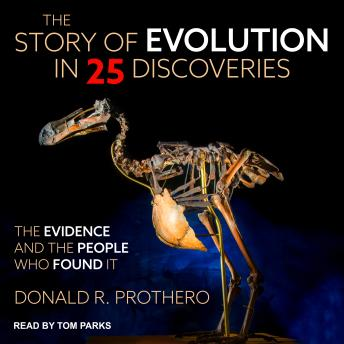 Download Story of Evolution in 25 Discoveries: The Evidence and the People Who Found It by Donald R. Prothero