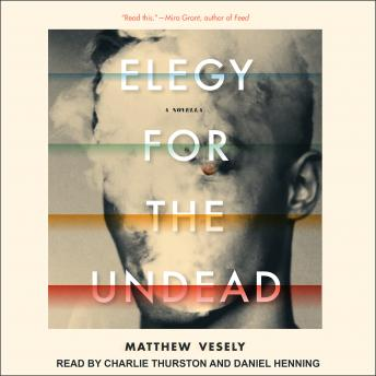 Elegy for the Undead: A Novella