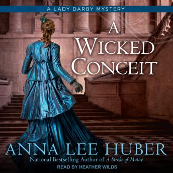 Wicked Conceit, Anna Lee Huber