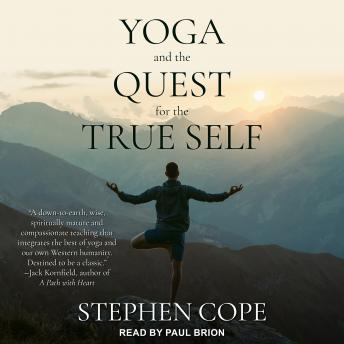 Yoga and the Quest for the True Self details