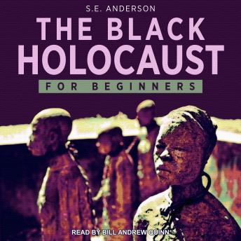 The Black Holocaust For Beginners