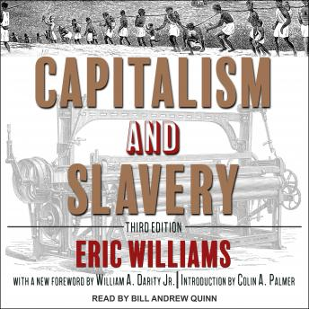 Capitalism and Slavery: Third Edition
