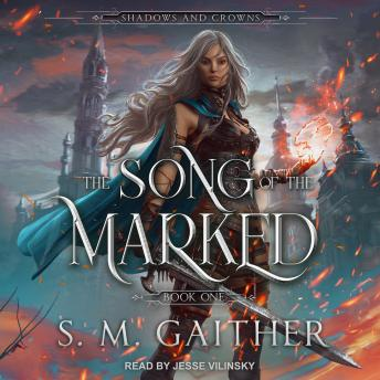 The Song of the Marked