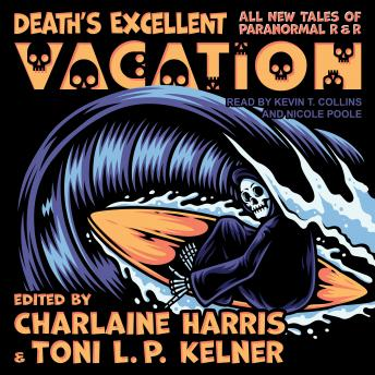 Death's Excellent Vacation: All New Tales of Paranormal R & R details