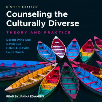 Counseling the Culturally Diverse: Theory and Practice, 8th Edition