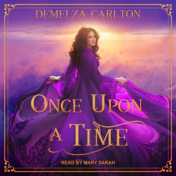 Once Upon a Time, Audio book by Demelza Carlton