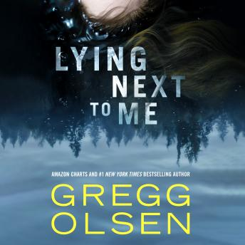 Lying Next to Me, Gregg Olsen