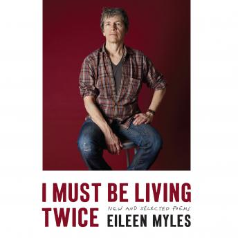 I Must Be Living Twice: New and Selected Poems details