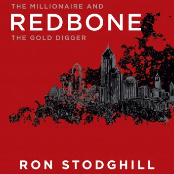 Download Redbone: The Millionaire and the Gold Digger by Ron Stodghill