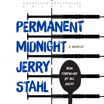 Permanent Midnight: A Memoir (20th Anniversary Edition), Jerry Stahl