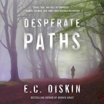 Desperate Paths, E.C. Diskin