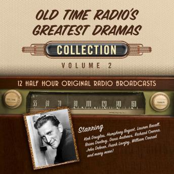 Download Old Time Radio's Greatest Dramas, Collection 2 by Black Eye Entertainment