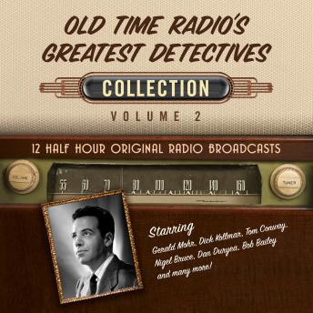 Old Time Radio's Greatest Detectives, Collection 2