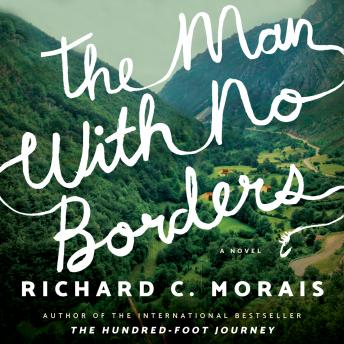 The Man with No Borders: A Novel