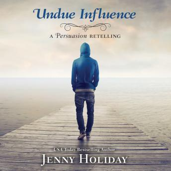 Undue Influence: A Persuasion Retelling