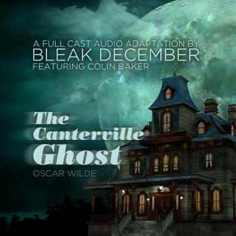 Download Canterville Ghost: A Full-Cast Audio Drama by Oscar Wilde, Bleak December