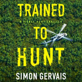 Download Trained to Hunt by Simon Gervais