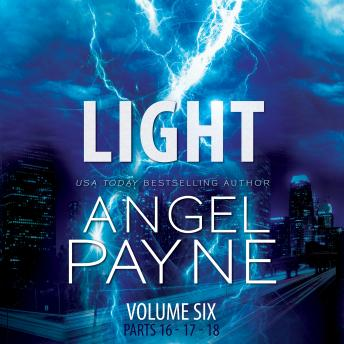 Light: The Bolt Saga Volume 6: Parts 16, 17 & 18