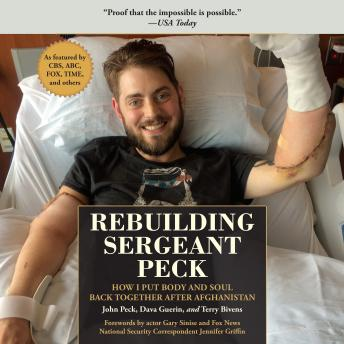Rebuilding Sergeant Peck: How I Put Body and Soul Back Together After Afghanistan