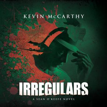 Irregulars: A Sean O'Keefe Mystery