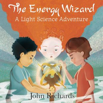 The Energy Wizard: A Light Science Adventure