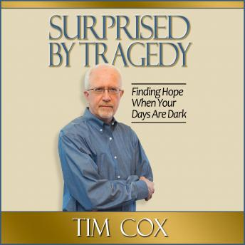 Download Surprised by Tragedy by Tim Cox