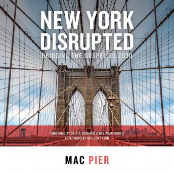 New York Disrupted: Bridging the Gospel to 2030