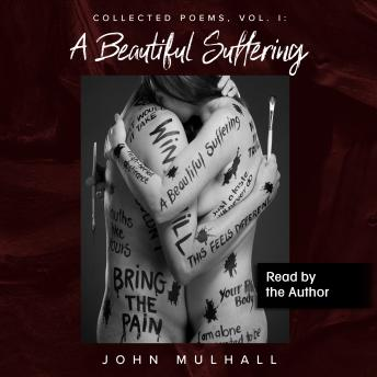 Beautiful Suffering: Collected Poems, Vol. I details