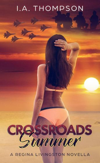 Crossroads Summer: A Regina Livingston Novella