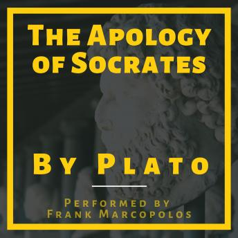 The Apology of Socrates: A Socratic Dialogue