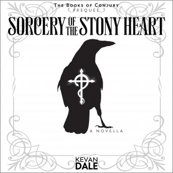 Download Sorcery of the Stony Heart by Kevan Dale