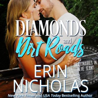 Diamonds and Dirt Roads (Billionaires in Blue Jeans Book One)