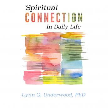 Spiritual Connection in Daily Life