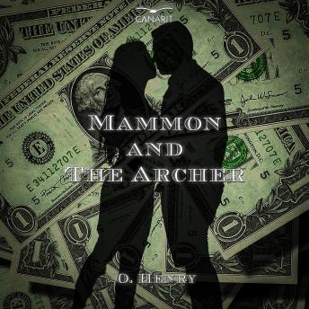 Mammon And The Archer