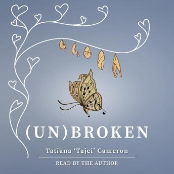 Download (un)Broken: Songs My Father Taught Me by Tatiana Cameron