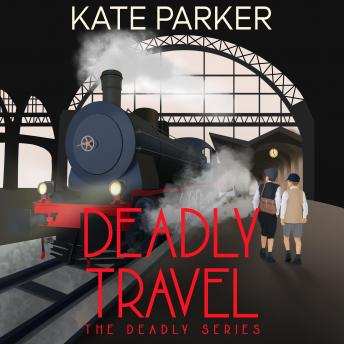 Deadly Travel: A World War II Mystery