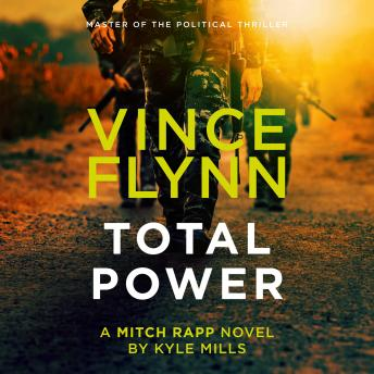 Total Power, Audio book by Vince Flynn, Kyle Mills