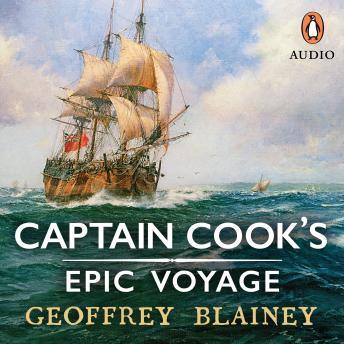 Download Captain Cook's Epic Voyage by Geoffrey Blainey