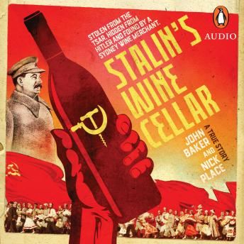 Download Stalin's Wine Cellar by John Baker, Nick Place