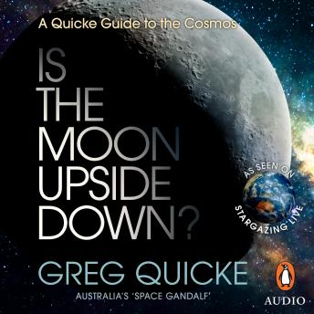 Is the Moon Upside Down?, Greg Quicke