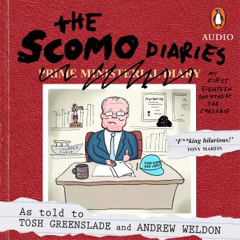 The Scomo Diaries: My First Eighteen Months at the Coalface
