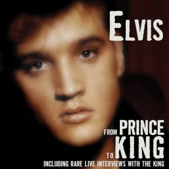 Elvis - From Prince To King, Geoffrey Giuliano