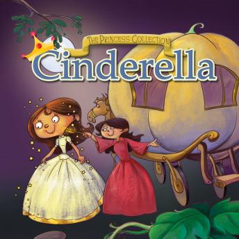 Princess Collection: Cinderella & Prince Hyacinth and the Dear Little Princess, Anonymous